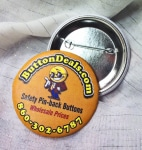 AFFORDABLE Pinback BUTTONS